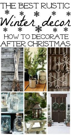 to decorate after Christmas - The best winter decor inspiration for how to d. How to decorate after Christmas - The best winter decor inspiration for how to d.How to decorate after Christmas - The best winter decor inspiration for how to d. Rustic Winter Decor, Winter Home Decor, Rustic Decor, Farmhouse Decor, Porch Ideas For Winter, Country Winter Decorations, Rustic Wood, Rustic Christmas Decorations, Winter Ideas