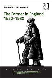 The farmer in England, 1650-1980 / edited by Richard W. Hoyle