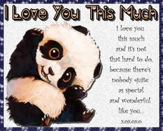 Adorable panda card of love. Free online I Love You This Much Panda Wishes ecards on Love Dating Advice For Men, Flirting Tips For Girls, 123 Greetings, Cheesy Lines, Aries Baby, Dating Sim Game, Cute Couple Gifts, Romantic Words, You Are Special