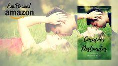 Blog As 1001 Nuccias - apresentação da capa do novo romance da parceira Ingrid M. S.: Corações Destinados