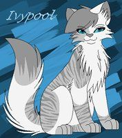 Guess wat guys Ivypool in my warrior cat game is more powerful than dovewing and I also become the greatest warrior and leader