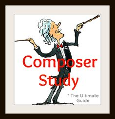 Homegrown Learners - Home - Ultimate Guide to ComposerStudy
