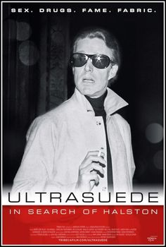 "Fashion documentaries  provide the perfect context in which to marvel at the work of design legends. 4.5 stars to ""Ultrasuede: In Search Of Halston"" (2010), mainly for archival footage of beauty, glamour and NYC in the divine 70's."