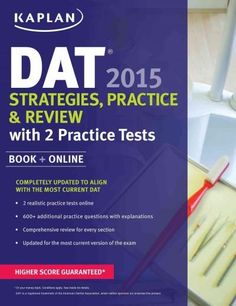 Kaplan DAT 2015: Strategies, Practice, and Review With 2 Practice Tests