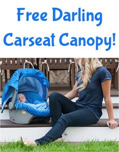 FREE Darling Carseat Canopy! {just pay s/h} ~ these make great Baby Shower gifts, too! #babies