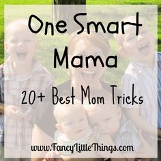 One Smart Mama – 20  Best Mom Tricks