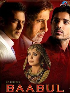 Baabul 2006 Hindi 480P WebRip 500MB Movie Free Download Bollywood Posters, Bollywood Songs, Movie Info, Film Watch, Daughter In Law, Full Movies Download, Hindi Movies, Great Movies, Movies Online