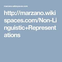 http://marzano.wikispaces.com/Non-Linguistic+Representations