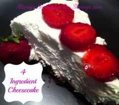 No baking required. This 4 Ingredient cheesecake is simple, and yummy, and easy enough to make last minute. Great Desserts, No Bake Desserts, Delicious Desserts, Dessert Recipes, Yummy Food, Tasty, Greek Yogurt Cheesecake, Lemon Cheesecake, Easy Cheesecake Recipes