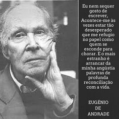 Eugénio de Andrade | Poema: Rebel, Arrancar, Einstein, Writer, Spirituality, Inspirational Quotes, Sayings, Image, Art