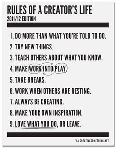 #inspiration - Rules of a Creator's Life