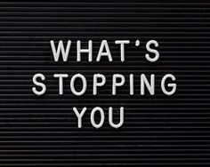 What's stopping you? #Inspiration. #Fitness #Workout #Weight_loss