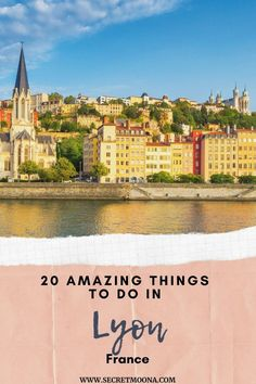 20 Incredible Things to Do in Lyon, France - Lyon France, European Travel, Travel Destinations, Things To Do, The Incredibles, Road Trip Destinations, Things To Make, Destinations, Traveling Europe