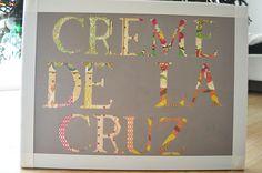 Scrapbook Paper name sign!  #CremeDeLaCruz #KaraLeighDesigns #DIYGift