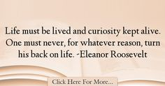 Eleanor Roosevelt Quotes About Life - 42319