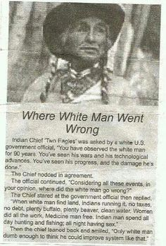 "Where White Man Went Wrong explained by Indian Chief ""Two Eagles"""
