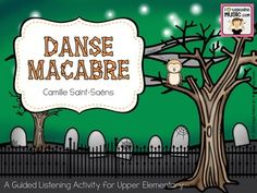 Danse Macabre Guided Listening Activity for Upper Elementary - includes info on composer & song, guided listening worksheet, and animated listening map with dancing skeletons