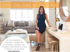 How to find your confidence and stay empowered in 3 easy steps.  http://www.divineliving.com/magazine/one-on-one-with-gina-june-w4/