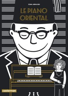 Buy Le piano oriental by Zeina Abirached and Read this Book on Kobo's Free Apps. Discover Kobo's Vast Collection of Ebooks and Audiobooks Today - Over 4 Million Titles! Beirut, Oriental, Zeina Abirached, Piano Club, Cgi, John Berger, Instruments, This Book, Comic Books