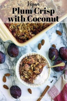 Delicious, vegan and gluten-free plum crisp with coconut makes for a great healthy dessert or breakfast. Easy 45-minute recipe from start to finish! Vegetarian Main Course, Vegetarian Comfort Food, Best Vegetarian Recipes, Vegan Dinner Recipes, Vegan Dinners, Plum Crisp, Happy Kitchen, Rocks, Coconut