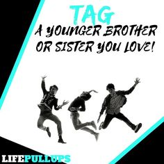 Tag a younger sibling you love!! #youngerbrother #youngersister #siblings