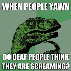 Philosoraptor on yawning