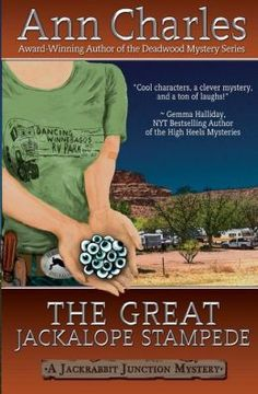 The Great Jackalope Stampede: Jackrabbit Junction Humorous Mystery Series #3