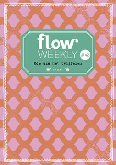 Flow Weekly #42 Each Flow Weekly includes a planner and to-do lists for you to fill in for the week ahead, as well as blank pages for thoughts, ideas, notes, dreams, wishes and plans.
