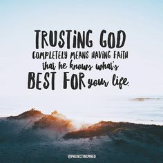 This can be so hard at times. But when we truly come to understand that God wants only the best for his children, it becomes easier with time. God's best for us...we cannot see it. We cannot touch it. That is why the Bible tells us that faith is the assurance of things hoped for, the conviction of things not seen (Hebrews 11:1). You can be sure that God is looking out for you, you just have to keep the faith and push forward. #projectinspired