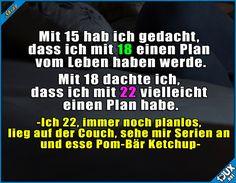 Dann vielleicht mit 25? #Kindheit #erwachsen #Leben #sowahr #Sprüche #WhatsAppStatus #Humor #Statusbilder
