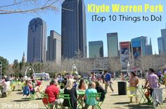 #33:  39 things to do in TEXAS before you die! Spend an afternoon at Klyde Warren Park in Dallas – soak up the sweeping views of downtown and explore the nearby Arts District.