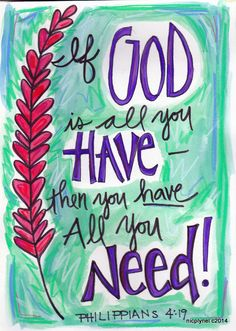 Bible Verse God is All You Need Phillipians by nicplynel on Etsy Bible Verse Art, My Bible, Bible Verses Quotes, Bible Scriptures, Faith Quotes, Healing Scriptures, Memory Verse, Healing Quotes, Heart Quotes
