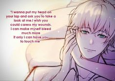 """""""I wanna put my head on your lap and ask you to take a look at me. I wish you could caress my wounds. I can make myself bleed much more if only I can have you to touch me"""" - Ray to """"You""""  Artist :  - Tumblr : http://khaizu92.tumblr.com/ - IG : https://www.instagram.com/khaizusan/ - Twitter : https://twitter.com/Khaizu_San/"""