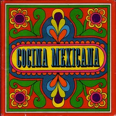 Cocina Mexicana 1969, illustrated by Ann & Bruce Butte