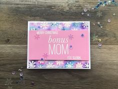 Monica here with a special card to let that bonus mom of yours that she's adored. Let's jump right in to how I put this card together. Merry Christmas, Stamp, Ink, Projects, Cards, Blog, Merry Little Christmas, Log Projects, Happy Merry Christmas