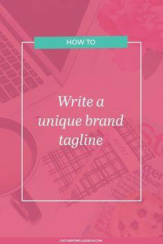 Write a unique brand tagline!
