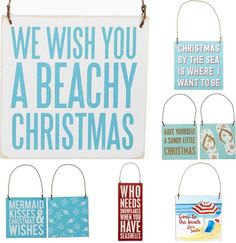 Beach Sign Christmas Ornaments... http://www.beachblissdesigns.com/2016/09/beach-christmas-sign-ornaments.html Charming wood ornaments with beachy Christmas messages from Primitives by Kathy.                                                                                                                                                                                 More