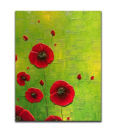 Red poppies painting red poppies wall art paintings on Painting Edges, Oil Painting Abstract, Texture Painting, Poppies Painting, Knife Painting, Green Paintings, Art Paintings, 3d Texture, Mural Art