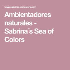 Ambientadores naturales - Sabrina´s  Sea of Colors