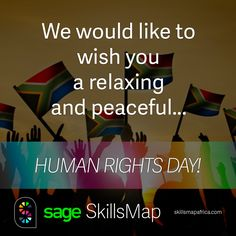 We would like to wish you a relaxing and peaceful #HumanRightsDay! #jobs #careers #SkillsMap