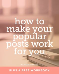 How to make your popular posts work for you