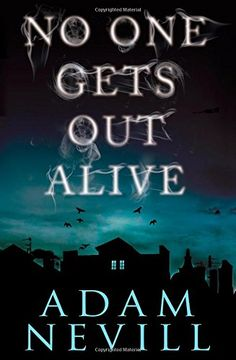 No One Gets Out Alive: A Novel: Adam Nevill: 9781250041289: Books - Amazon.ca