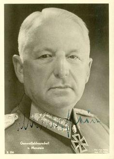 ✠ Erich von Manstein (24 November 1887 – 9 June 1973) RK 19.07.1940 General der Infanterie K.G. XXXVIII. AK 14.03.1943 [209. EL] Generalfeldmarschall OB HGr Süd 30.03.1944 [59. Sw] Generalfeldmarschall OB HGr Süd