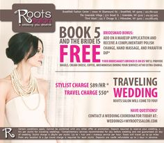Roots Salon has a great deal for the bride and her wedding party.