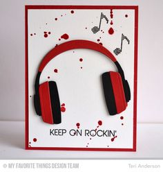Teri Anderson: A Bit of This. A Bit of That – MFT: Launch - (MFT: Headphones die; Keep on Rockin' stamps) (Pin Teens & Youth. Birthday Cards For Boys, Masculine Birthday Cards, Handmade Birthday Cards, Happy Birthday Cards, Diy Birthday, Birthday Boys, Boy Cards, Kids Cards, Cute Cards