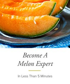 As part of the cucurbit family (say that 10 times fast!), learn a bit of melon backstory & how to pick the perfect one.