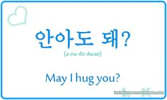 May I hug you