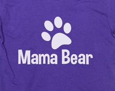 Mama Bear Shirt Mom T-Shirt Birthday Gift Mother's Day Tshirt Family Funny Humor Womens Shirt College Awesome Tee -SA61