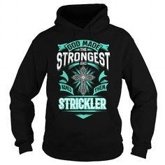 STRICKLER STRICKLERYEAR STRICKLERBIRTHDAY STRICKLERHOODIE STRICKLER NAME STRICKLERHOODIES  TSHIRT FOR YOU