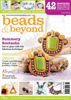 My Soutache Earrings tutorial in this issue Beads and Beyond Magazine June/ 2013